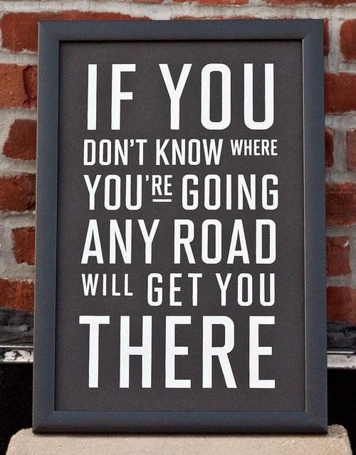 Any road will get you there