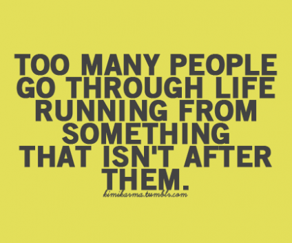 Running from something quote