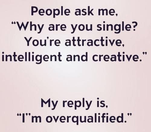 single and overqualified