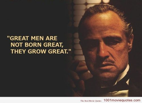 Movie quote The Godfather great men