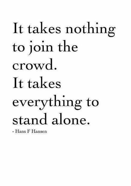 It takes everything to stand alone